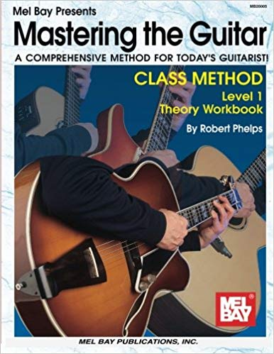Mastering The Guitar Class Method LV 1- Theory Workbook