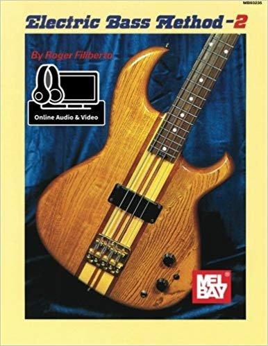 Mel Bay's Electric Bass Method - 2 W/Online Audio & Video