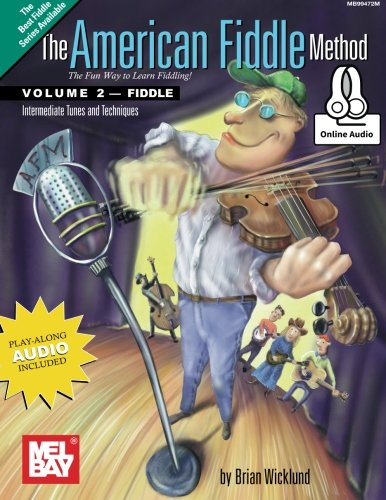 The American Fiddle Method Volume 2 - Fiddle w-Online Audio