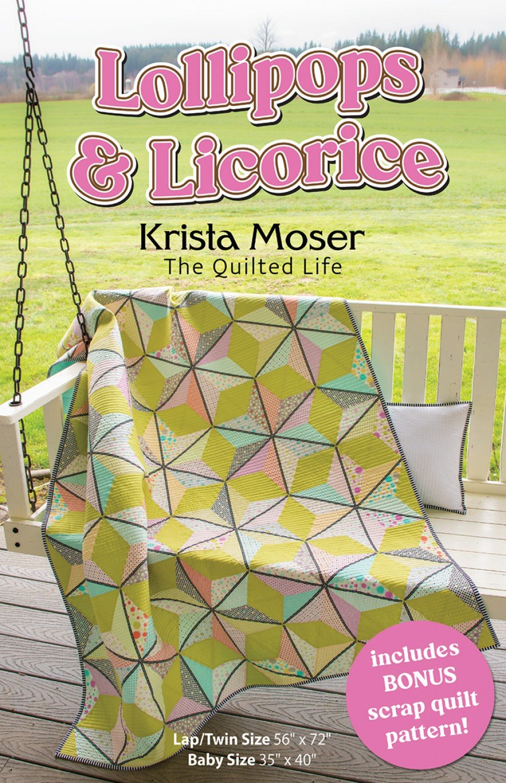 Lollipops & Licorice Quilt Pattern