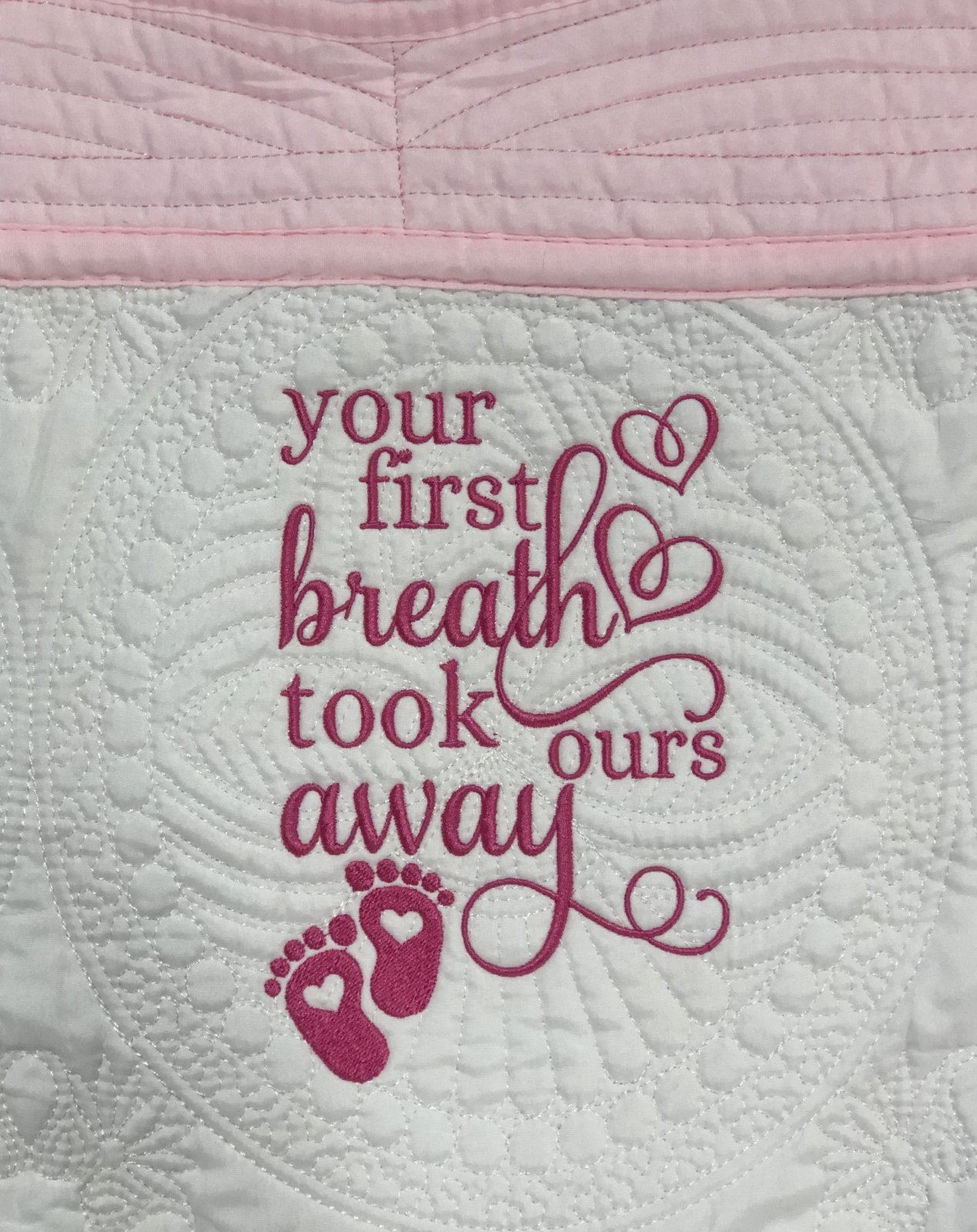 Heirloom Baby Quilts Your First Breath Took Ours Away