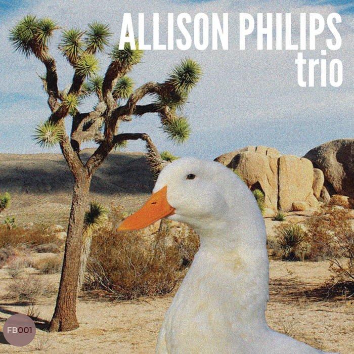 Allison Philips - Allison Philips Trio