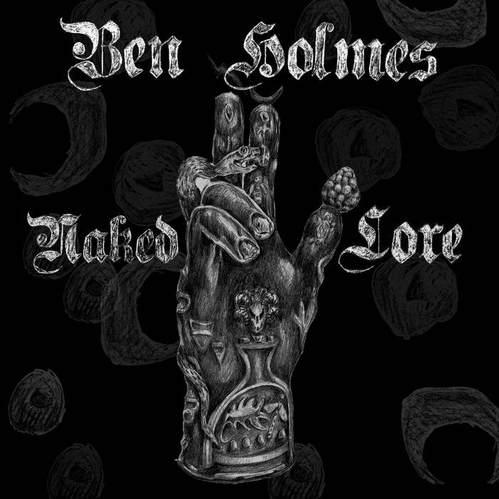 Ben Holmes - Naked Lore