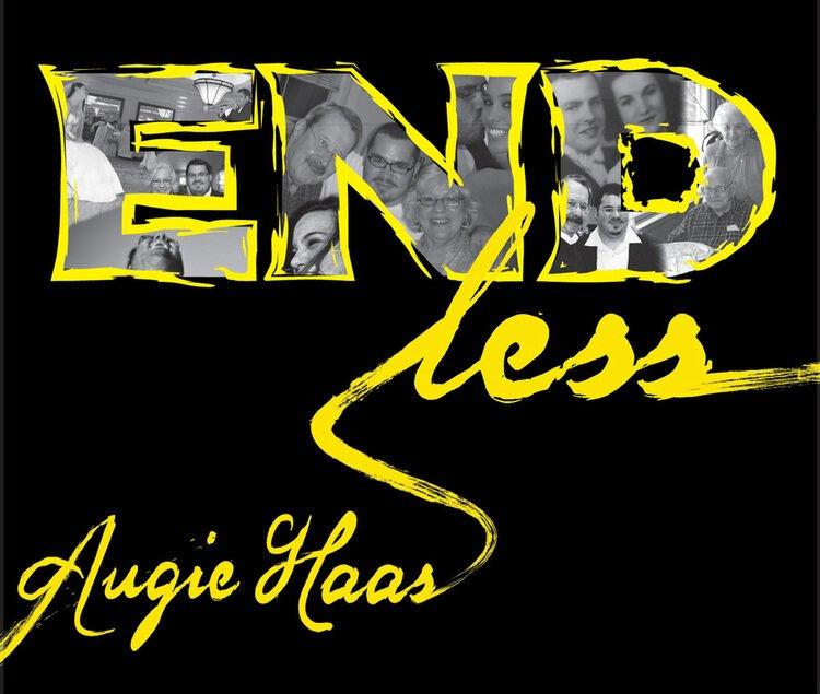 Endless - Augie Haas