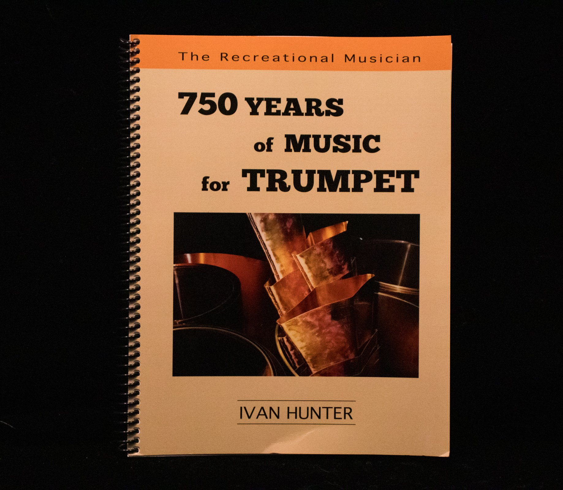 750 Years of Music for Trumpet by Ivan Hunter