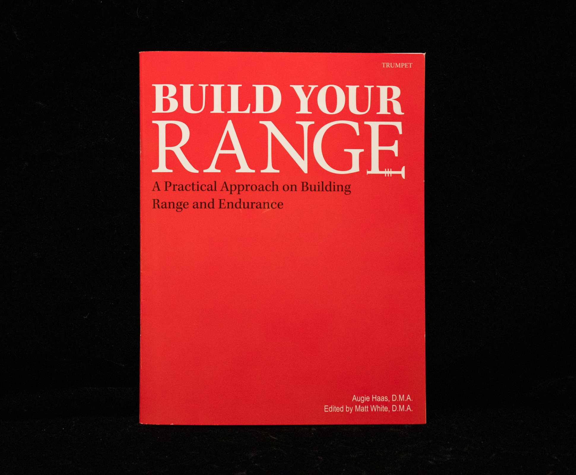 Build Your Range by Augie Haas