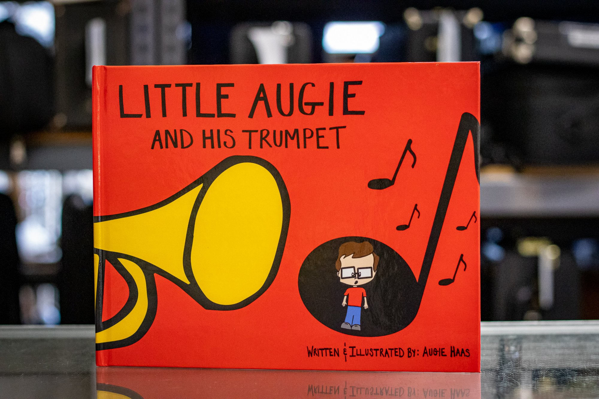 Little Augie and His Trumpet Hardcover by Augie Haas