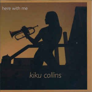 Kiku Collins - Here With Me