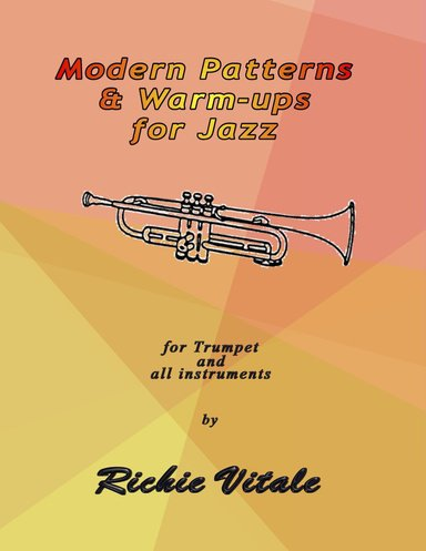 Modern Patterns & Warm-Ups for Jazz Book 1 by Richie Vitale