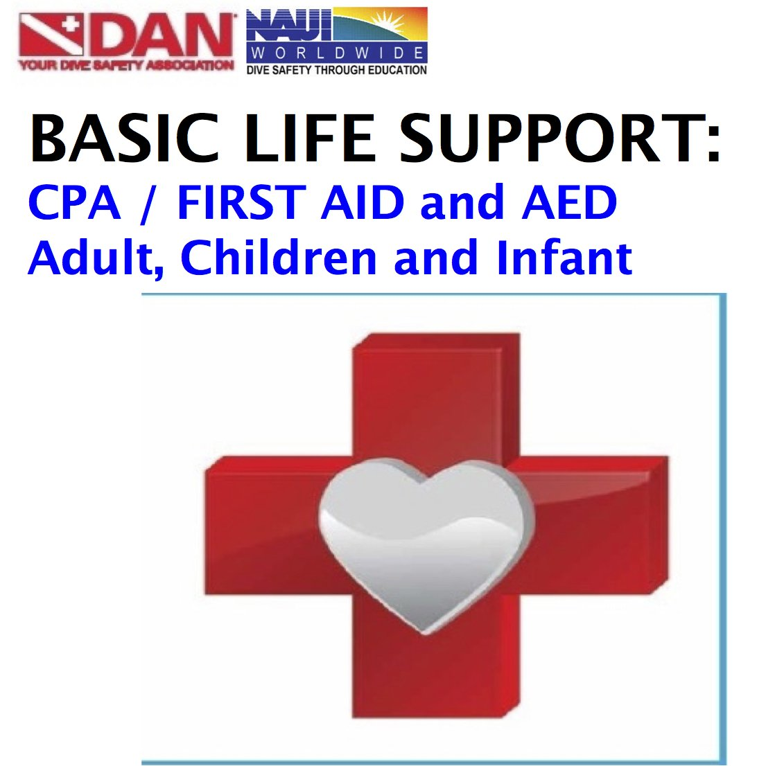 Basic First Aid, CPR and Oxygen Administration