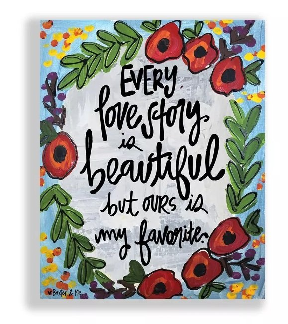 Every Love Store is Beautiful but Ours is my Favoriate