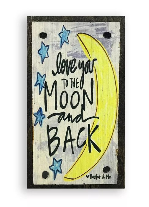 Block Art Loge You to the Moon and Back