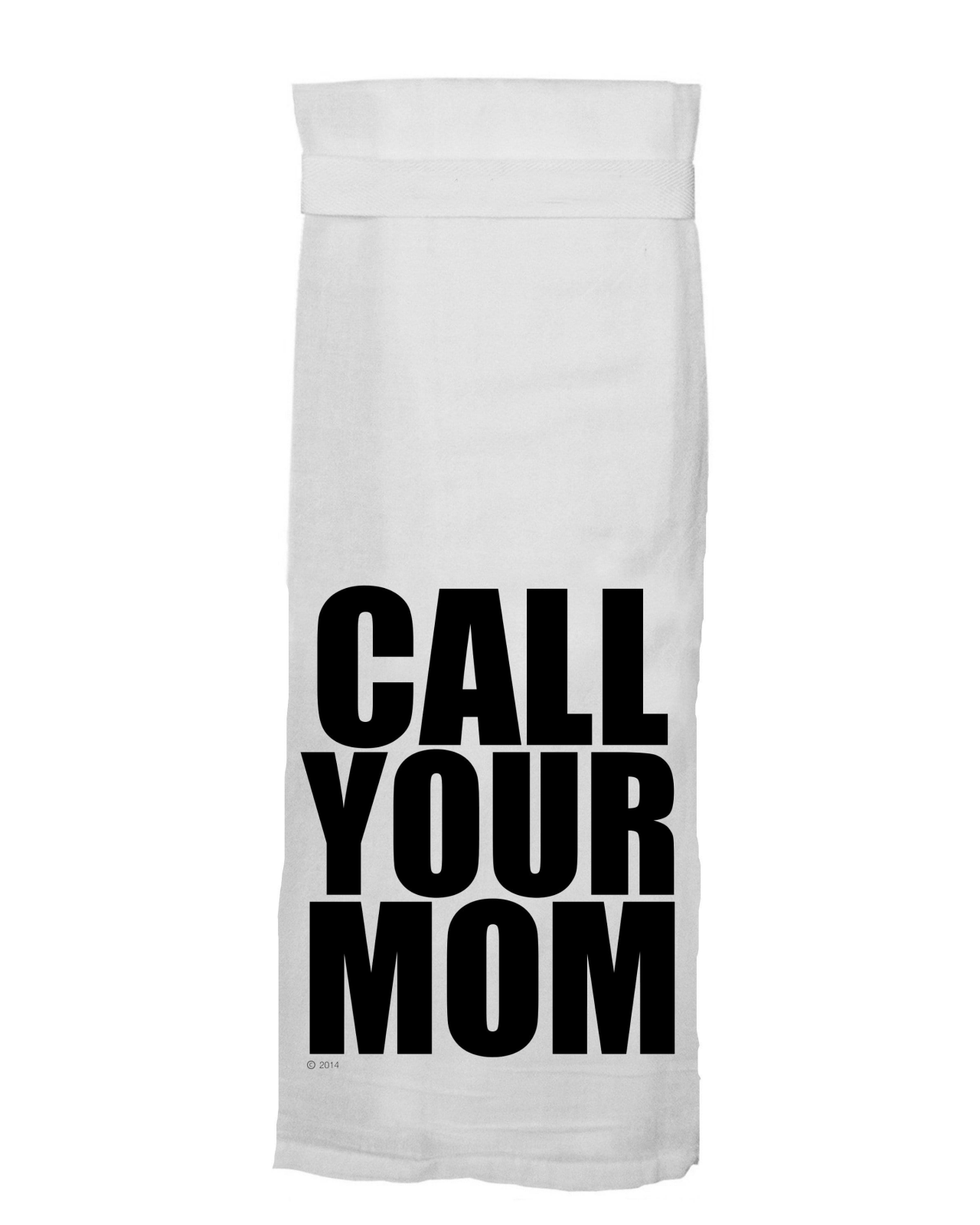 Flour Sack Towel - Call Your Mom