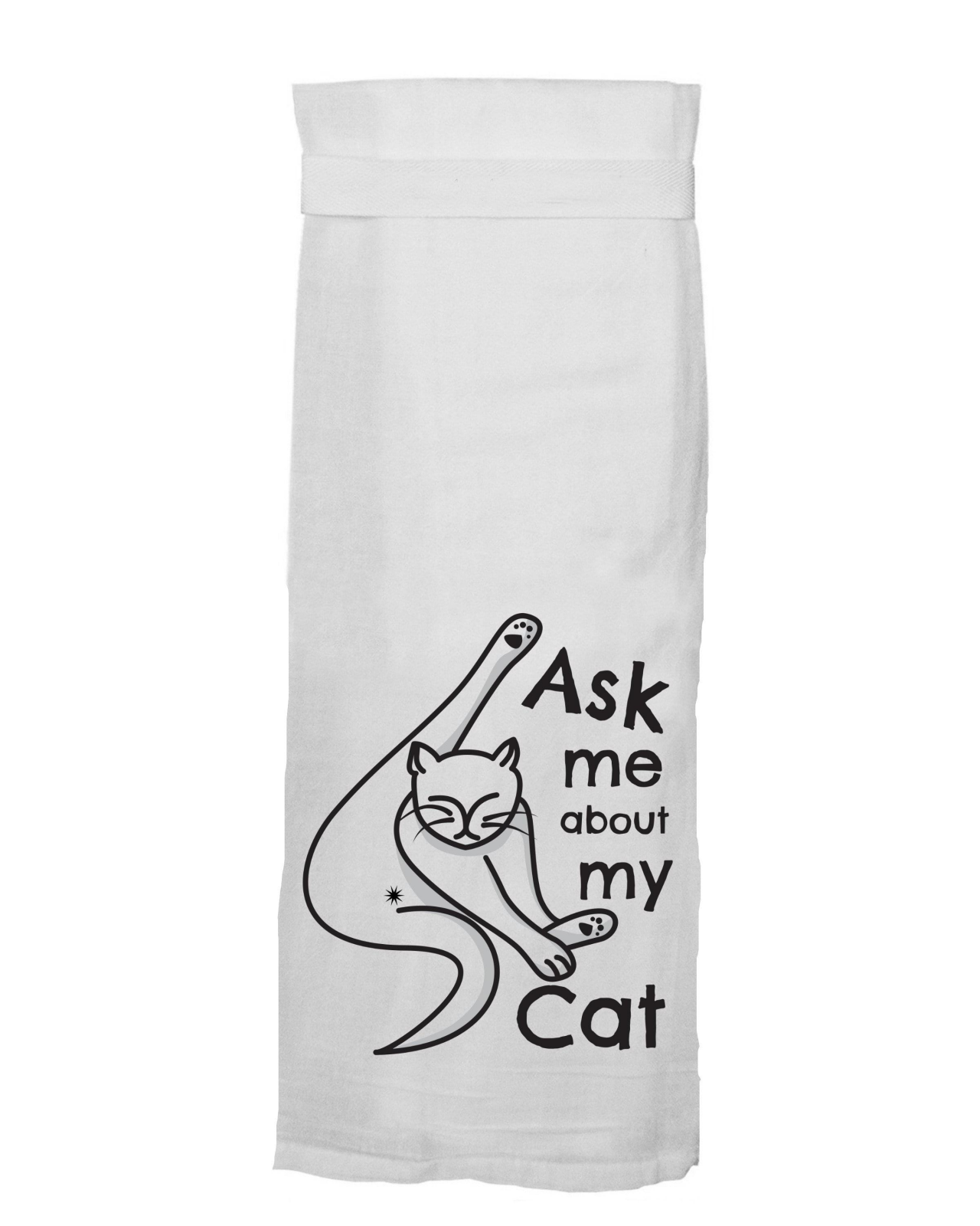 Flour Sack Towel - Ask Me About My Cat