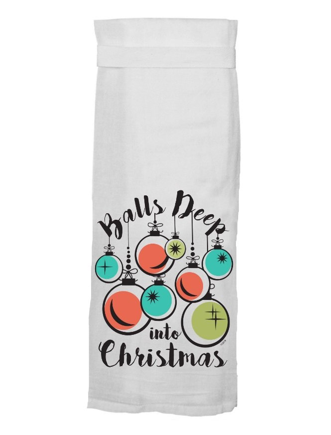Flour Sack Towel - Balls Deep into Christmas