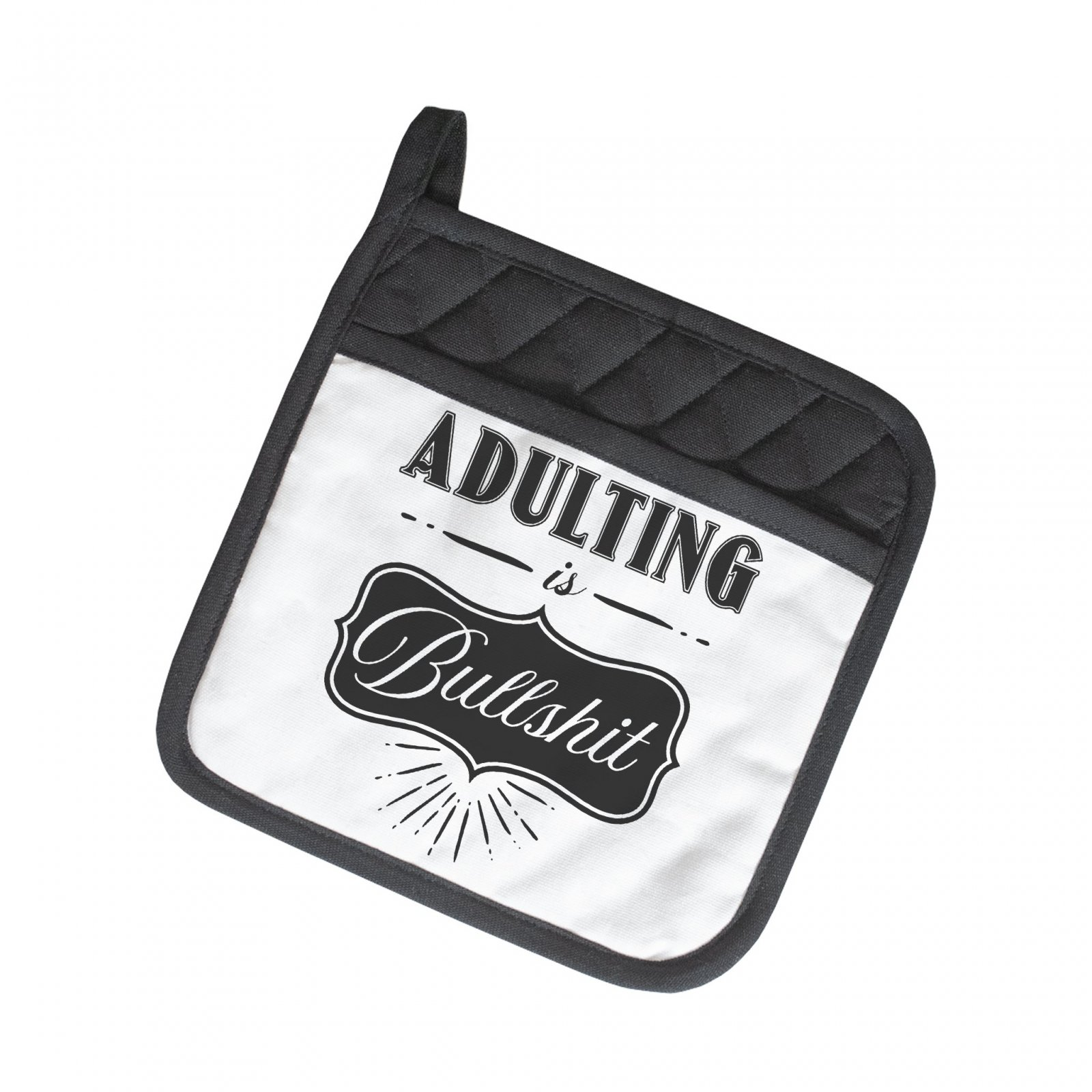 Pot Holder - Adulting