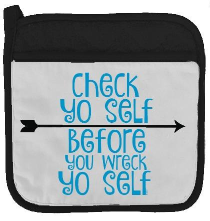 Pot Holder - Check Yo Self