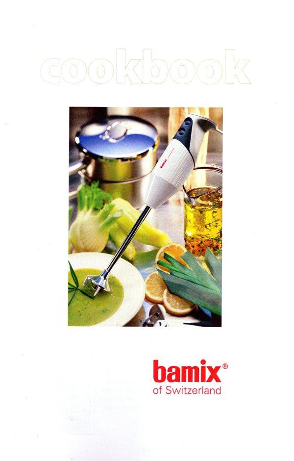 Bamix Handheld Blender Cookbook