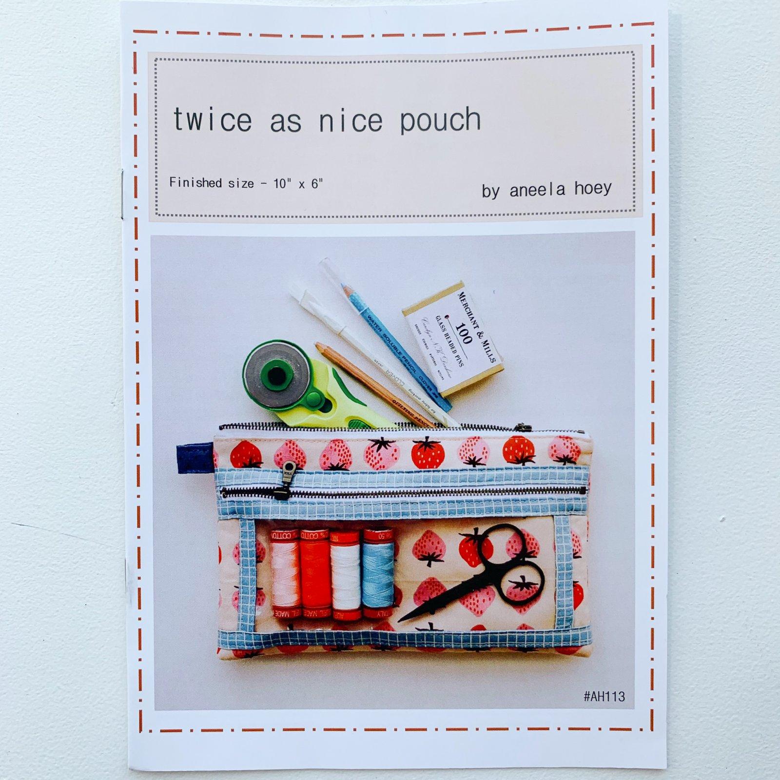 Aneela Hoey Twice As Nice Pouch Pattern