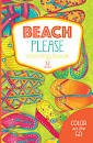Beach Please Coloring Book