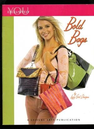 Bold Bags by You Exclusively