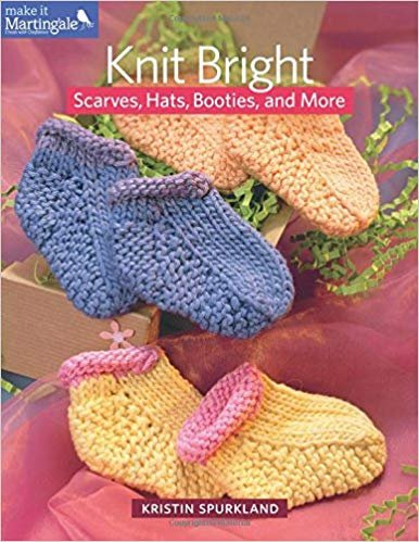 Knit Bright Scarves, Hats, Booties, and More