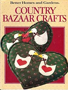 Country Bazaar Crafts by Better Homes & Gardens