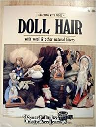 Crafting with Wool - Doll Hair