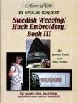 Swedish Weaving/ Huck Embroidery, Book III