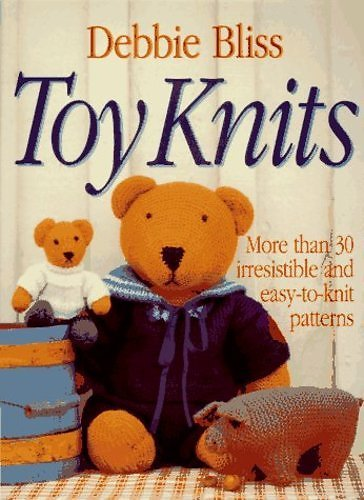 Toy Knits by Debbie Bliss