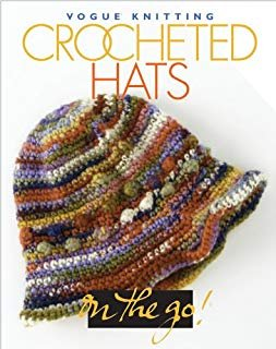Crocheted Hats  Vogue on the Go
