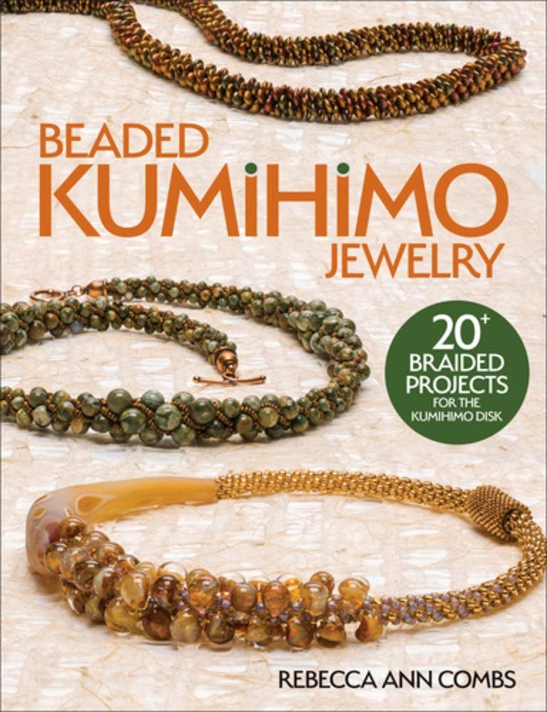 Beaded Kumihimo Jewelry Rebecca Ann Combs