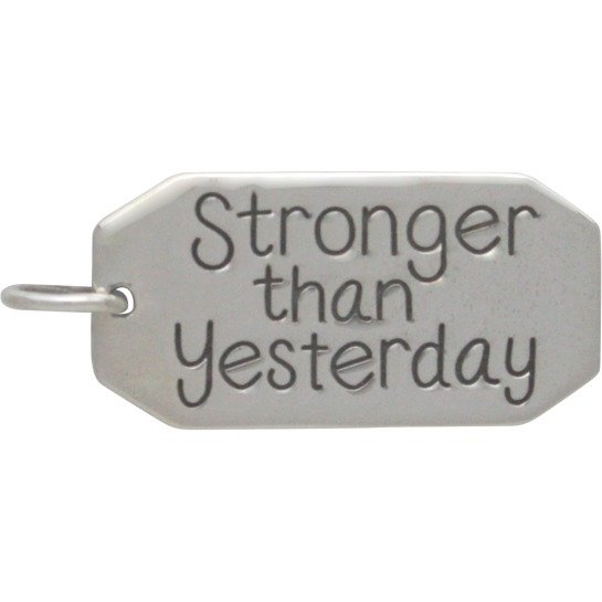 SS Message Pendant -Stronger than Yesterday 23x10mm