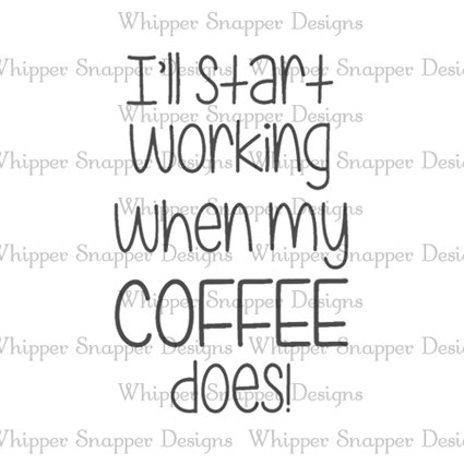 I'LL START WORKING