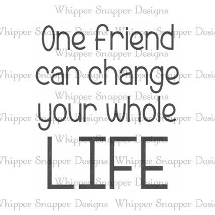 ONE FRIEND