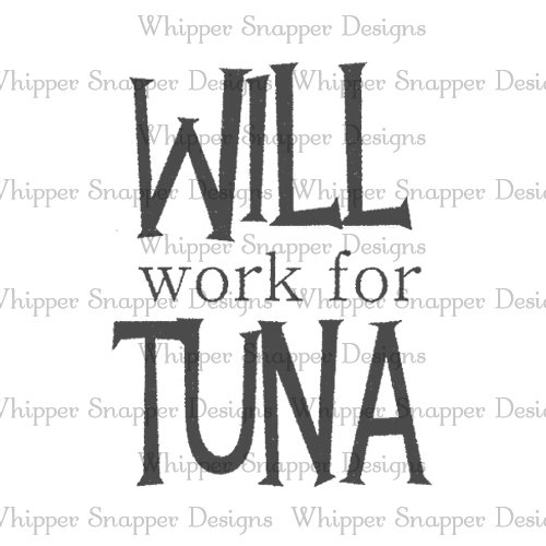 WORK FOR TUNA