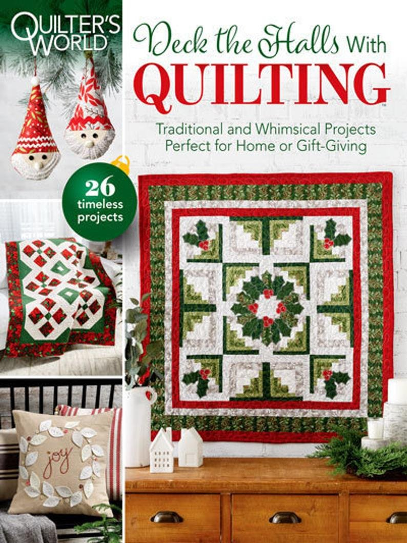 Quilter's World Deck the Halls with Quilting December 2020