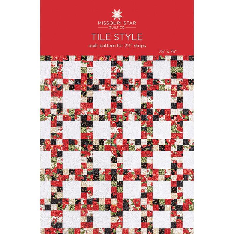 TILE STYLE PATTERN MISSOURI STAR QUILT COMPANY