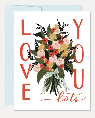 Greeting Card Love You Lots