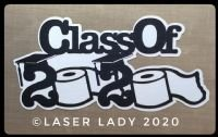 Laser Lady Class of 2020 - Laser Title