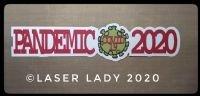 Laser Lady Pandemic 2020 - Laser Title