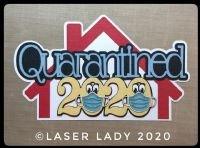 Laser Lady Quarantined 2020 - Laser Title