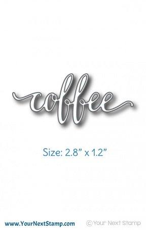 YNS Fancy 'Coffee' Die