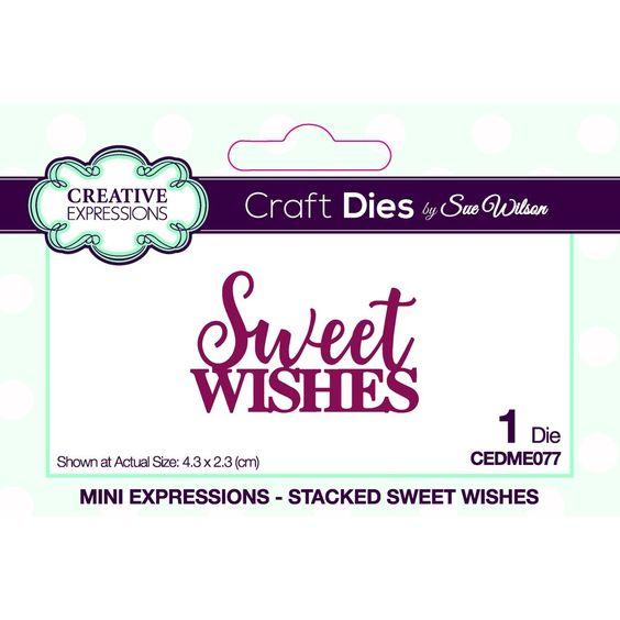 CREX Stacked die - Sweet Wishes