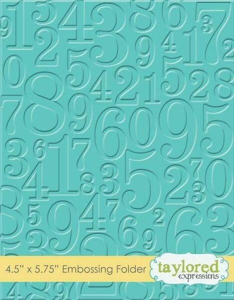 Taylored Expressions Embossing Folder Take A Number