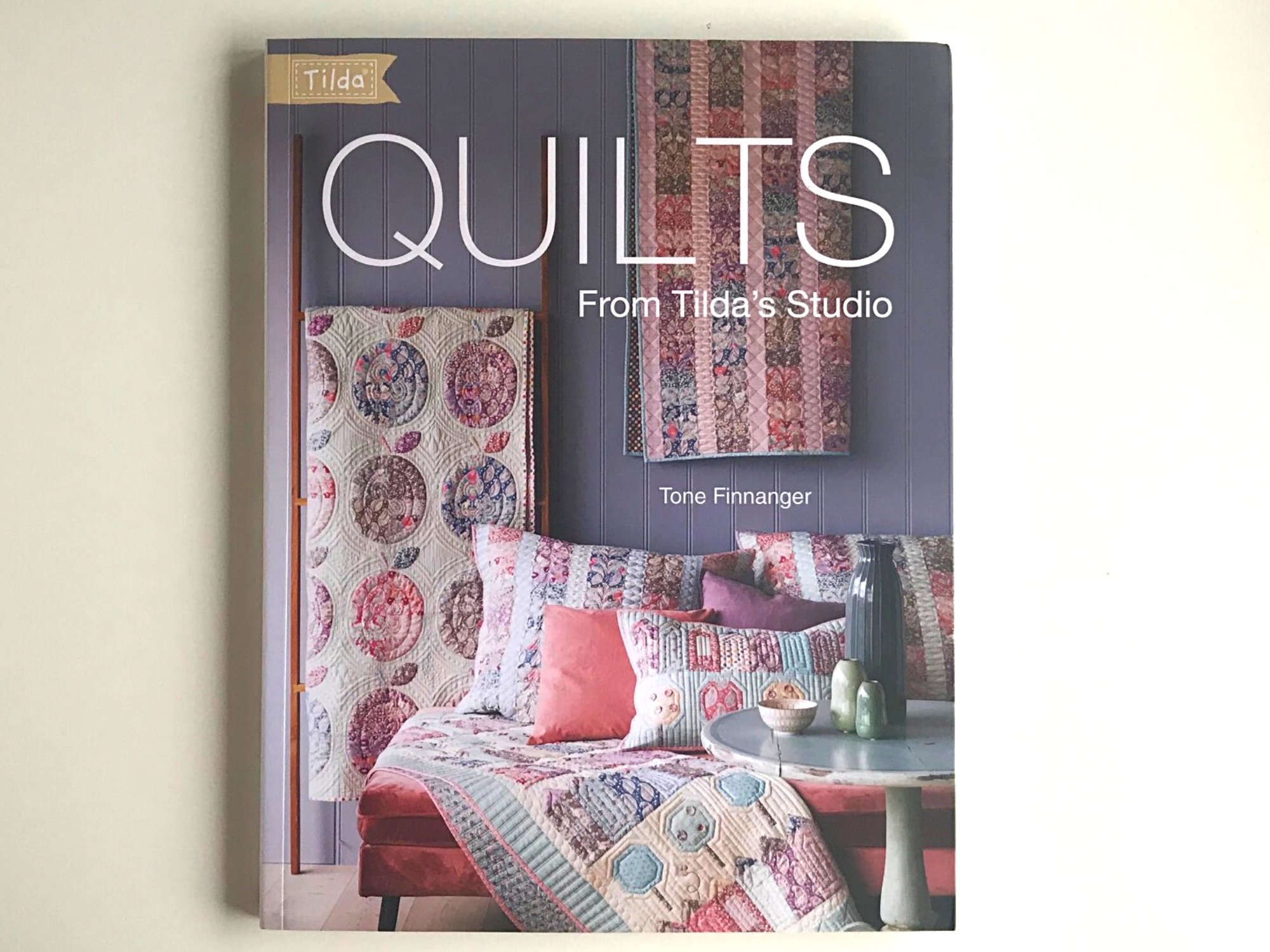 Quilts from Tilda's Studio Book by Tone Finnanger