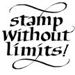 Stamp Without Limits Stamp