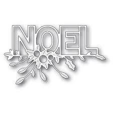 Festive Noel Die