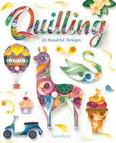 Quilling :  Beautiful Designs Book
