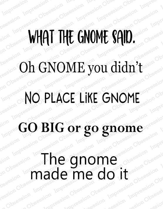 The Gnome Said Stamp Set